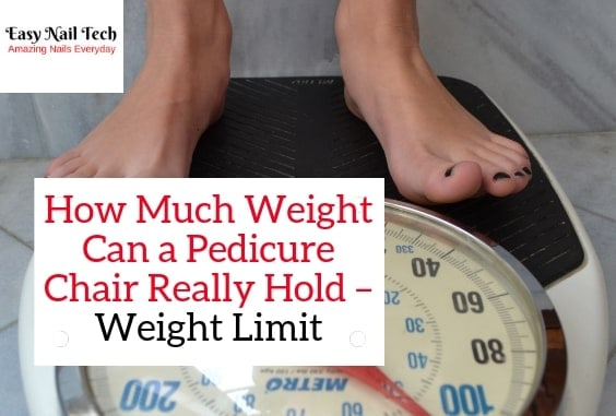 How Much Weight Can a Pedicure Chair Hold – Weight Limit