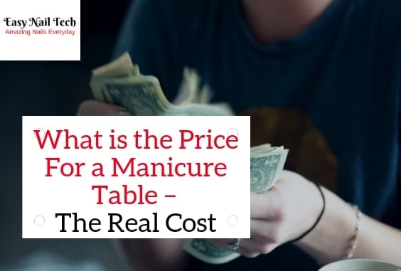 What is the Price For a Manicure Table – Real Cost