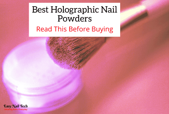 4 Best Holographic Nail Powders 2021 For Amazing Nails