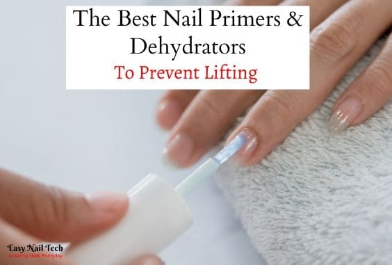 Best Nail Primers, Prep & Dehydrators