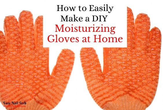 DIY Moisturizing Gloves