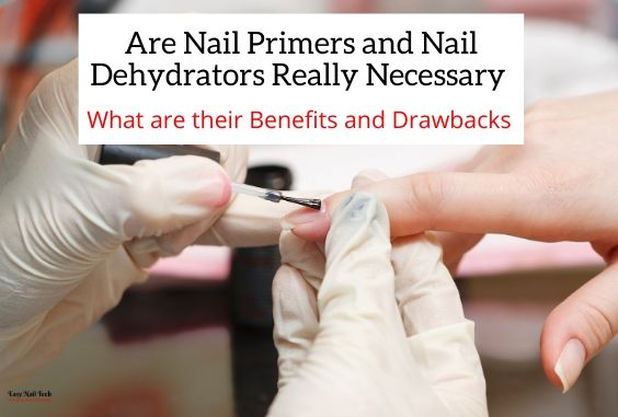 Are Nail Primers & Dehydrators Necessary