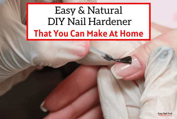 Easy DIY Nail Hardener Natural Home Remedy