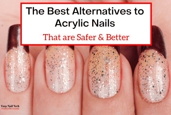 5 Best Alternatives to Acrylic Nails That are Safer & Better